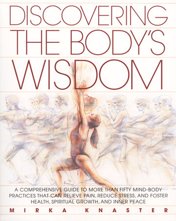 Discovering the Body's Wisdom
