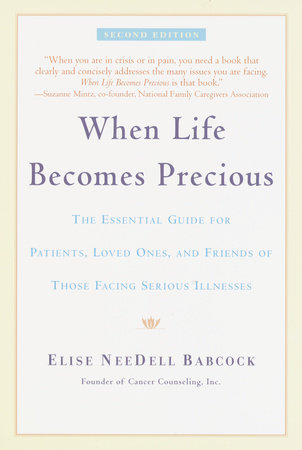 When Life Becomes Precious by Elise Babcock