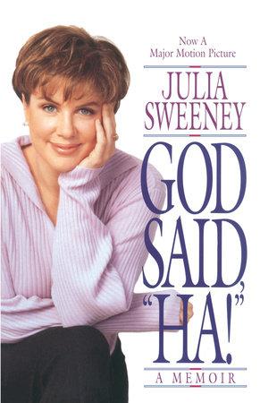 "God Said, ""Ha!"" by Julia Sweeney"