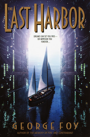 The Last Harbor by George Foy
