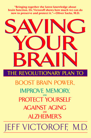 Saving Your Brain by Jeff Victoroff