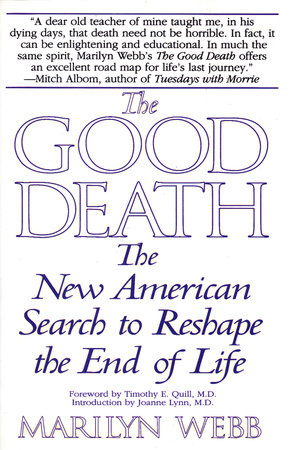 The Good Death by Marilyn Webb