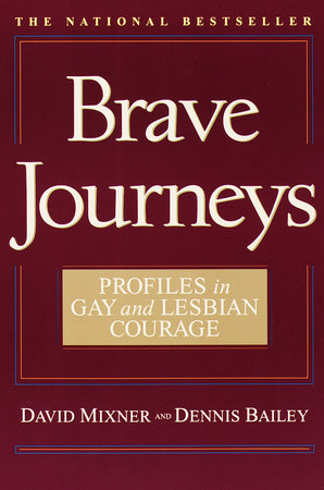 Brave Journeys by David Mixner and Dennis Bailey