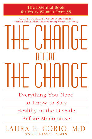 The Change Before the Change by Laura Corio