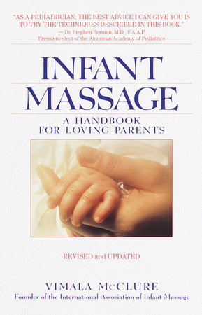Infant Massage--Revised Edition