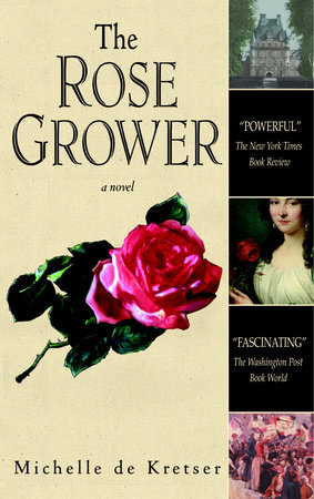 The Rose Grower by Michelle De Kretser
