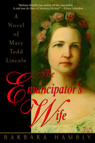 The Emancipator's Wife