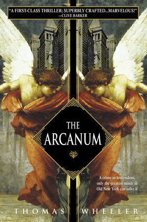 The Arcanum by Thomas Wheeler