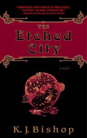 The Etched City by K.J. Bishop