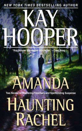 Amanda/Haunting Rachel by Kay Hooper