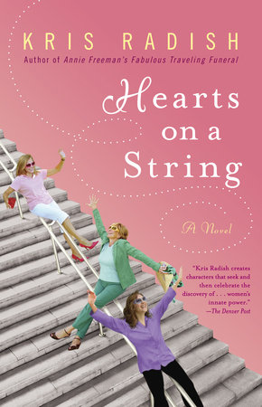 Hearts on a String by Kris Radish