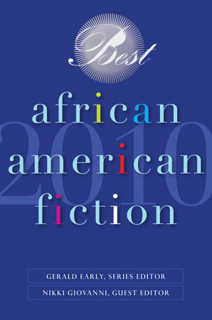 Best African American Fiction 2010 by Dorothy Sterling and Chris Abani