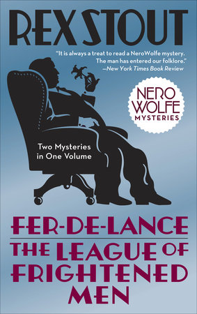 Fer-de-Lance/The League of Frightened Men by Rex Stout