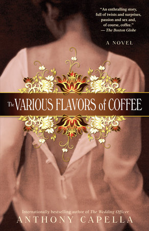 The Various Flavors of Coffee by Anthony Capella