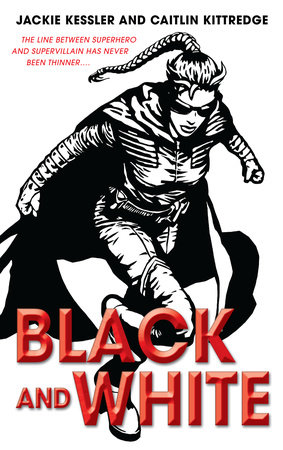 Black and White by Jackie Kessler and Caitlin Kittredge
