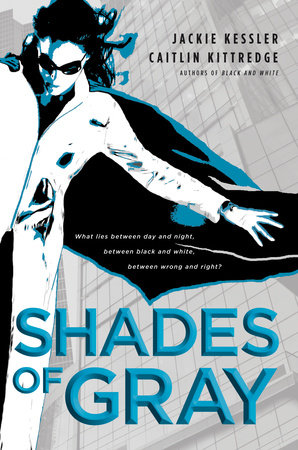 Shades of Gray by Jackie Kessler and Caitlin Kittredge