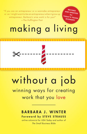 Making a Living Without a Job, revised edition by Barbara Winter