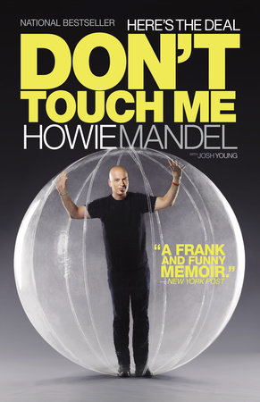 Here's the Deal by Howie Mandel and Josh Young