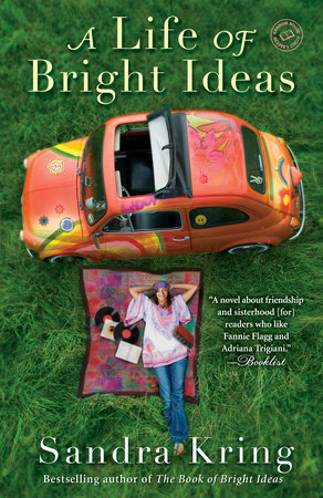 A Life of Bright Ideas by Sandra Kring