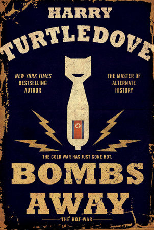 Bombs Away by Harry Turtledove