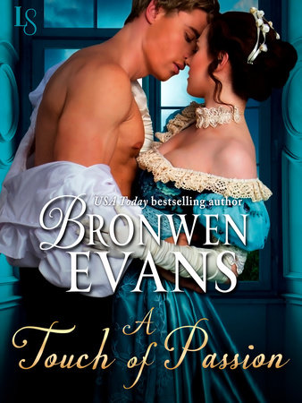 A Touch of Passion by Bronwen Evans