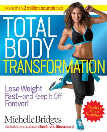 Total Body Transformation by Michelle Bridges
