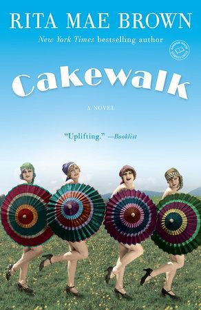 Cakewalk by Rita Mae Brown