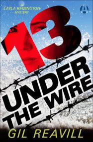 13 Under the Wire