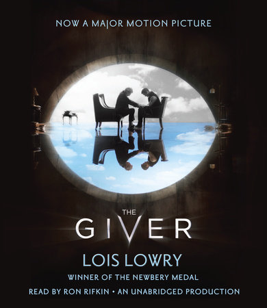 The Giver Movie Tie-In Edition by Lois Lowry