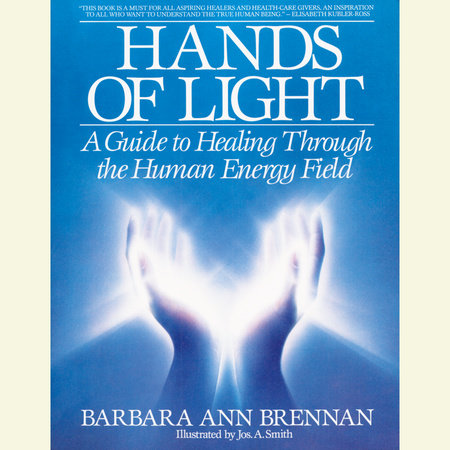 Hands of Light by Barbara Brennan