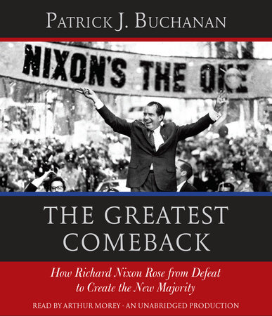 The Greatest Comeback by Patrick J. Buchanan