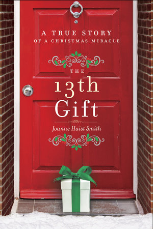 The 13th Gift by Joanne Huist Smith