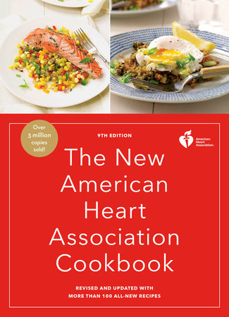 The New American Heart Association Cookbook, 9th Edition by American Heart Association