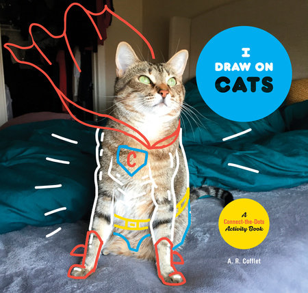 I Draw on Cats by A.R. Coffelt