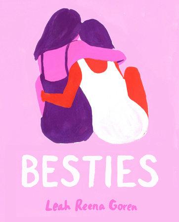 Besties by Leah Reena Goren