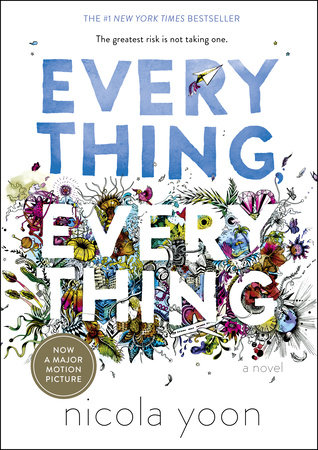 Everything, Everything by Nicola Yoon