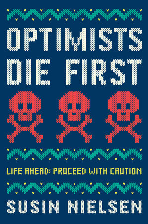 Optimists Die First by Susin Nielsen