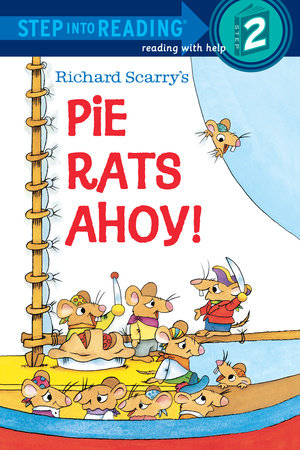 Richard Scarry's Pie Rats Ahoy! by Richard Scarry