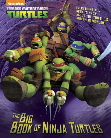 The Big Book of Ninja Turtles (Teenage Mutant Ninja Turtles) by Golden Books