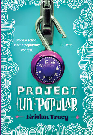 Project (Un)Popular Book #1 by Kristen Tracy