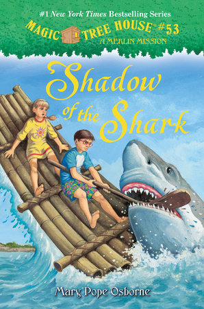 Shadow of the Shark by Mary Pope Osborne