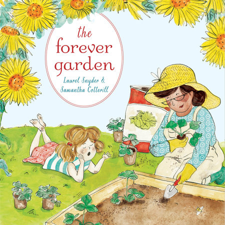 The Forever Garden by Laurel Snyder