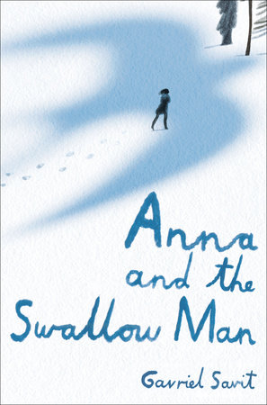 Anna and the Swallow Man Book Cover Picture