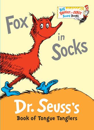 Fox in Socks by Dr. Seuss