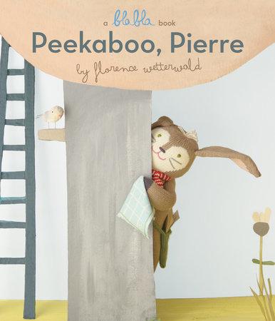 Peekaboo, Pierre (A Blabla Book)