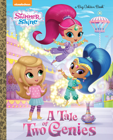 A Tale of Two Genies (Shimmer and Shine) by David Lewman