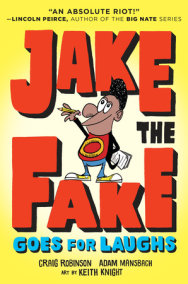 Jake the Fake Stands Up