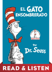 El Gato Ensombrerado (The Cat in the Hat Spanish Edition): Read & Listen Edition