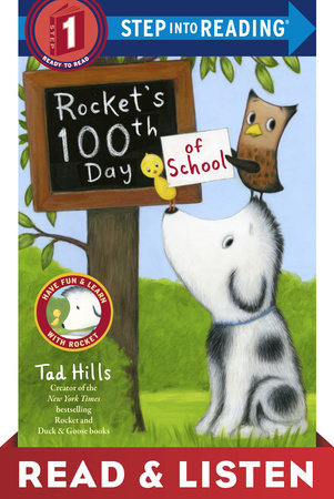 Rocket's 100th Day of School: Read & Listen Edition by Tad Hills