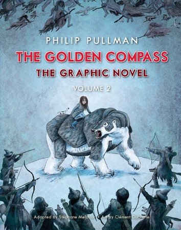 The Golden Compass Graphic Novel, Volume 2
